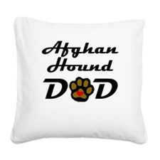 Afghan Hound Dad Square Canvas Pillow