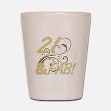 21 And Fabulous (Glitter) Shot Glass