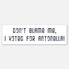 Voted for Antonella! Bumper Bumper Bumper Sticker
