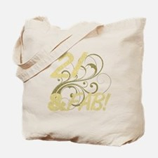 21 And Fabulous (Glitter) Tote Bag