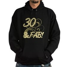 30 And Fabulous (Glitter) Hoodie