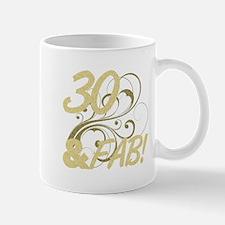 30 And Fabulous (Glitter) Mug