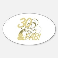 30 And Fabulous (Glitter) Decal