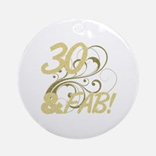 30 And Fabulous (Glitter) Ornament (Round)
