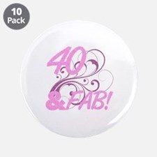 "40 And Fabulous (Glitter) 3.5"" Button (10 pack)"
