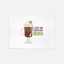 I Like My Coffee Irish 5'x7'Area Rug