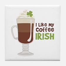 I Like My Coffee Irish Tile Coaster