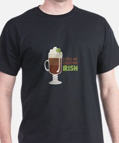 I Like My Coffee Irish T-Shirt