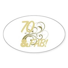 70 And Fabulous (Glitter) Decal