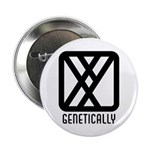 "Genetically : Male 2.25"" Button (100 pack)"