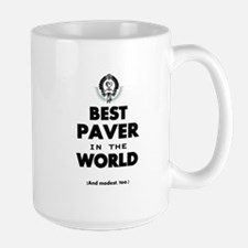 Best Paver in the World Mugs