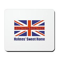 Holmes' Sweet Home Mousepad