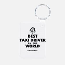 Best Taxi Driver in the World Keychains