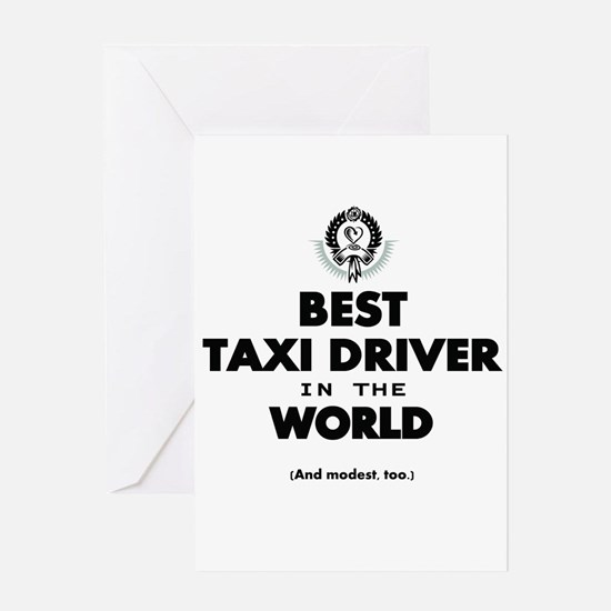 Best Taxi Driver in the World Greeting Cards