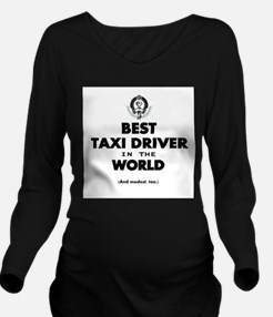 Best Taxi Driver in the World Long Sleeve Maternit