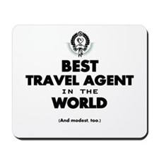 Best Travel Agent in the World Mousepad