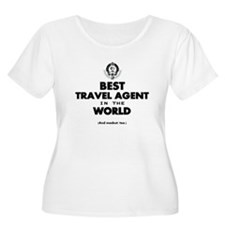 Best Travel Agent in the World Plus Size T-Shirt