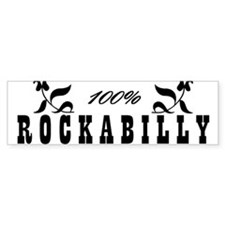 100% Rockabilly Bumper Bumper Sticker