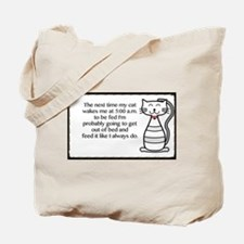 The next my cat.. Tote Bag