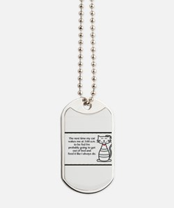 The next my cat.. Dog Tags