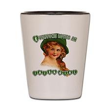 Everyone Loves an Irish Girl Shot Glass