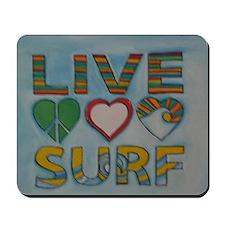 Live Life Surf Mousepad