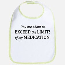 You are about to EXCEED the LIMITS of my MEDIC Bib