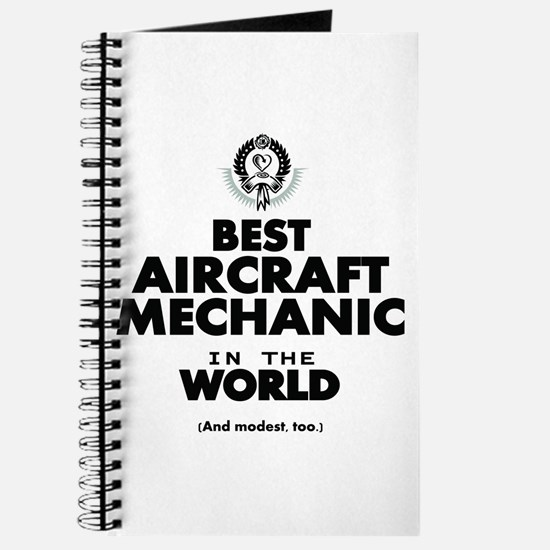 Best Aircraft Mechanic in the World Journal