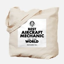 Best Aircraft Mechanic in the World Tote Bag