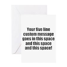 Super Mega Five Line Custom Message Greeting Cards