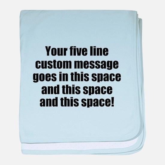 Super Mega Five Line Custom Message baby blanket