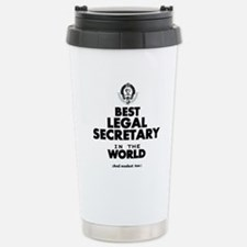 Best Legal Secretary in the World Travel Mug