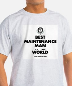 Best Maintenance Man in the World T-Shirt