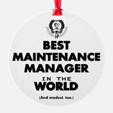 Best Maintenance Manager in the World Ornament