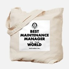 Best Maintenance Manager in the World Tote Bag