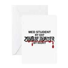 Zombie Hunter - Med Student Greeting Card