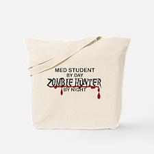 Zombie Hunter - Med Student Tote Bag