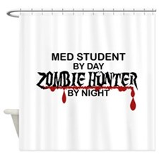 Zombie Hunter - Med Student Shower Curtain