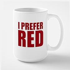 I Prefer Red Wine Mugs