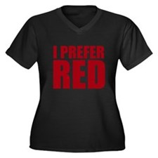 I Prefer Red Wine Plus Size T-Shirt