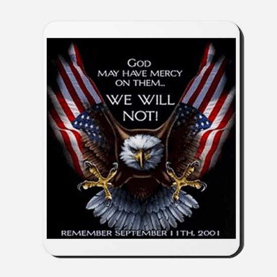 God May Have Mercy Mousepad