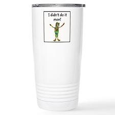 Didnt do it mon! Travel Mug