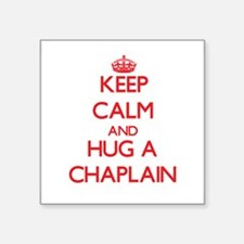 Keep Calm and Hug a Chaplain Sticker