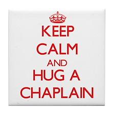 Keep Calm and Hug a Chaplain Tile Coaster