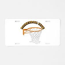 Basketball Team Aluminum License Plate