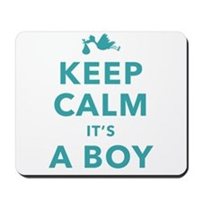 Keep Calm Its A Boy Mousepad