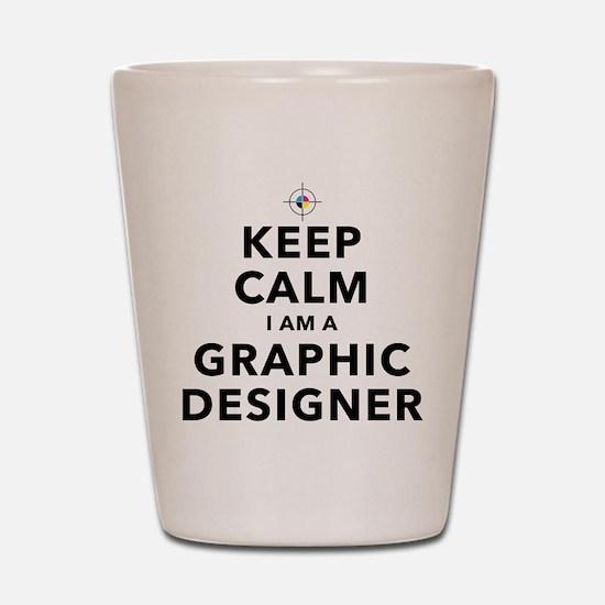 Keep Calm Graphic Designer Shot Glass