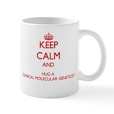 Keep Calm and Hug a Clinical Molecular Geneticist