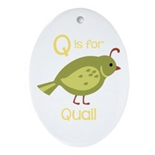 Q is for Quail Ornament (Oval)