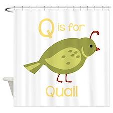 Q is for Quail Shower Curtain